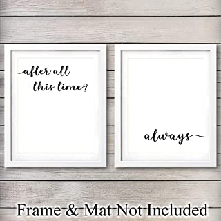Love Typography - Unframed Wall Art Print - Makes a Great Gift for Anniversary, Engagement or Wedding - Perfect Home Decor - Ready to Frame (8x10) Photo - After All This Time? Always