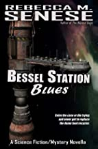 Bessel Station Blues