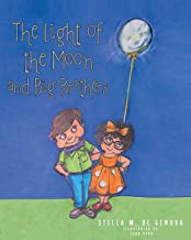 The Light of the Moon and Big Brothers