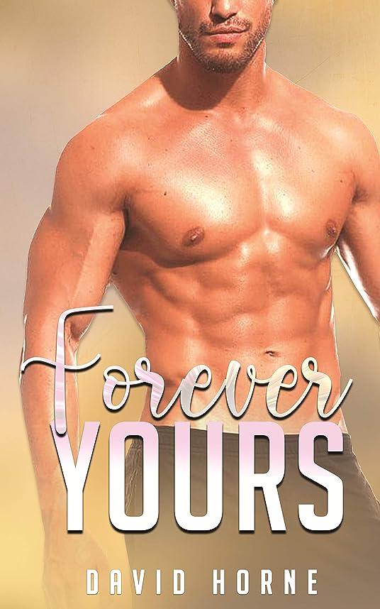クルー基準発揮するForever Yours (English Edition)