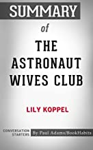 Summary of The Astronaut Wives Club