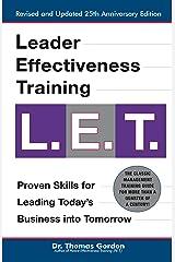 "Leader Effectiveness Training: L.E.T. (Revised): ""L.E.T."" Kindle Edition"