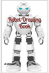 Robot Drawing Book Kindle Edition