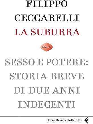 La suburra (Serie bianca Vol. 191)