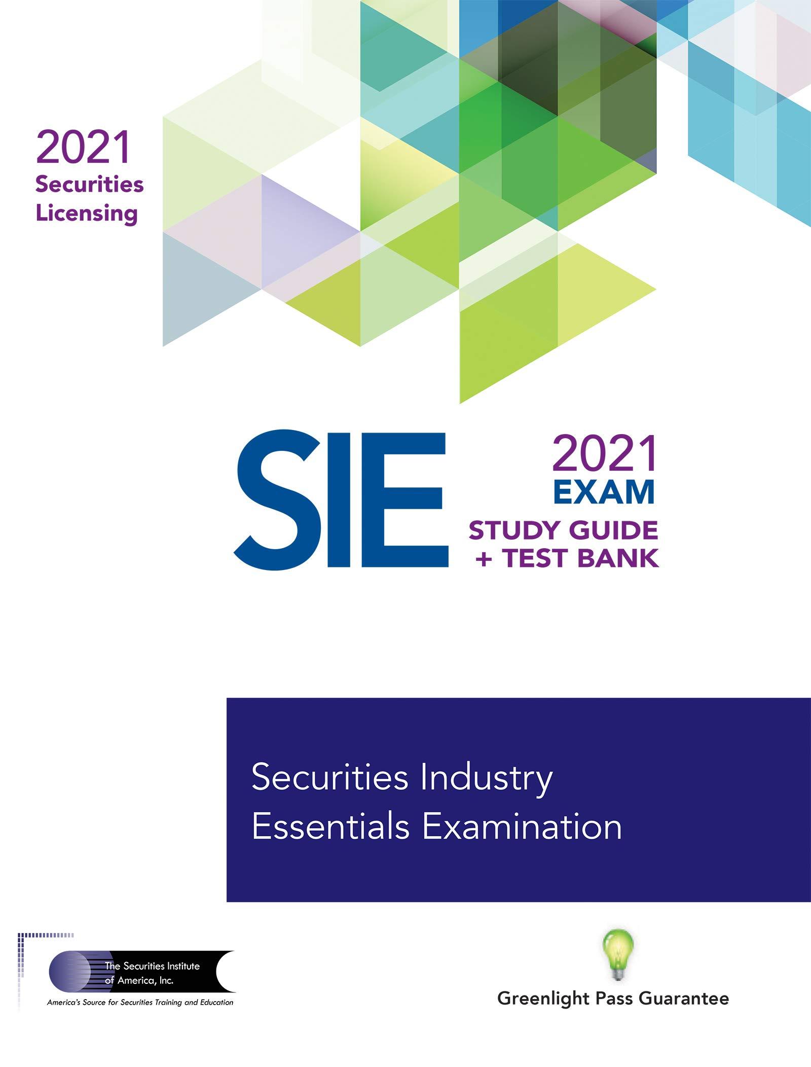 SECURITIES INDUSTRY ESSENTIALS EXAM STUDY GUIDE 2021 + TEST BANK