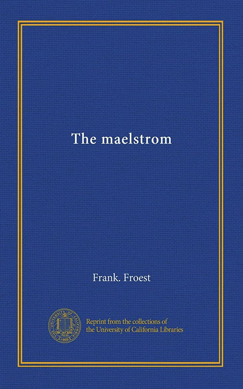 リマ旋律的苦情文句The maelstrom