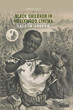 Black Children in Hollywood Cinema: Cast in Shadow