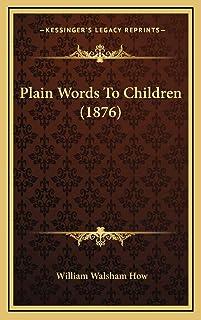 Plain Words To Children (1876)