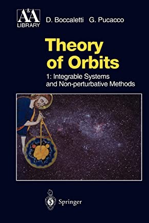 Theory of Orbits: Volume 1: Integrable Systems and Non-perturbative Methods
