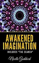 Awakened Imagination Includes
