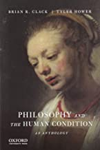 Philosophy and the Human Condition: An Anthology