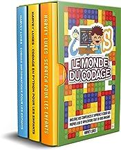 Le Monde du Codage: 3 Livres dans 1! Améliorez vos Compétences et Apprenez à Coder vos Propres Jeux et Applications tout e...