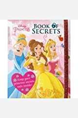 Disney Princess Book of Secrets: Keep Your Princess Secrets Safe Inside! Hardcover