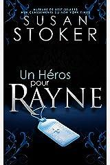 Un Héros pour Rayne (Delta Force Heroes t. 1) Format Kindle