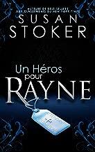 Un Héros pour Rayne (Delta Force Heroes t. 1)