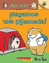 ¡Hola, Erizo! 2: ¡Hagamos una pijamada! (Let's Have a Sleepover!): Un libro de la serie Acorn (¡Hola, Erizo!/ Hello, Hedgehog!) (Spanish Edition)