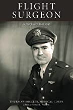 Flight Surgeon: A War Diary, 1941-1945 (English Edition)