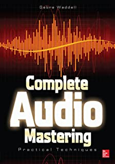 Complete Audio Mastering: Practical Techniques (English Edition)