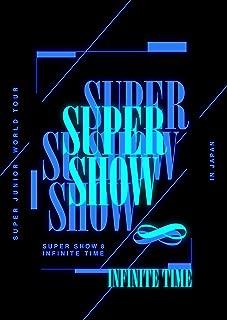 SUPER JUNIOR WORLD TOUR ''SUPER SHOW 8:INFINITE TIME'' in JAPAN(DVD3枚組)(初回生産限定盤)
