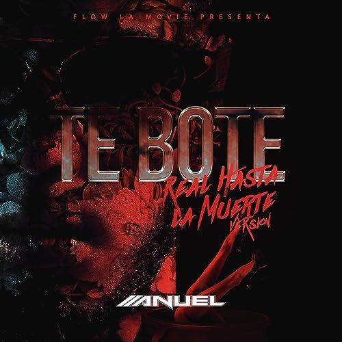 Te Boté [Explicit] (Rhlm Version) de Anuel Aa en Amazon ...