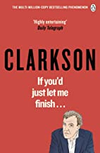If You'd Just Let Me Finish (World According to Clarkson 7)