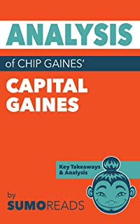 Analysis of Chip Gaines' Capital Gaines: Includes Key Takeaways & Review