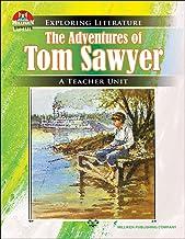 The Adventures of Tom Sawyer (Exploring Literature Teaching Unit)