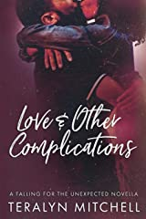 Love & Other Complications (Falling for the Unexpected) Paperback