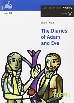 The diaries of Adam and Eve. Con CD-Audio