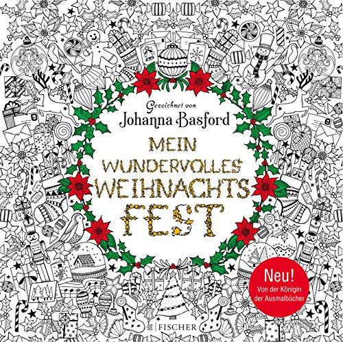 Mein wundervolles Weihnachtsfest: Besinnlich ausmalen (Malbuch für Erwachsene)