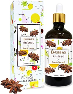 B-URBAN Aniseed Oil 100% Natural Pure Undiluted Uncut Essential Oil 100ml