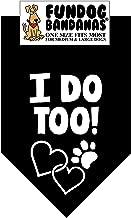 I Do Too! Dog Bandana (Perfect Weddings!)