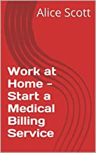 Work at Home - Start a Medical Billing Service