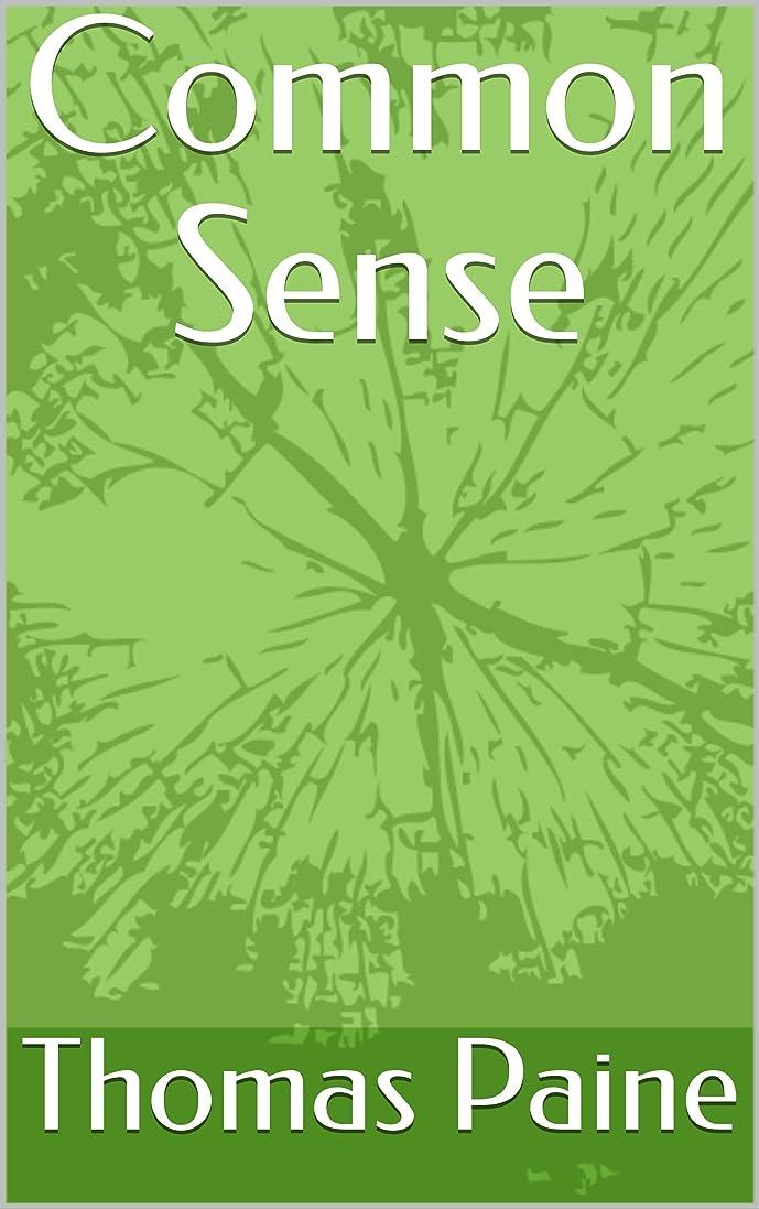 交渉する君主制傀儡Common Sense (English Edition)