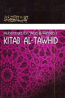 Kitaab At-Tawheed: The Book of Tawheed: [Original Version's English Translation]