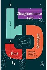Slaughterhouse-Five: A Novel eBook Kindle