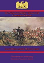 The Political and Military History of the Campaign of Waterloo [Illustrated Edition]
