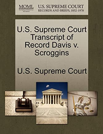 U.S. Supreme Court Transcript of Record Davis V. Scroggins