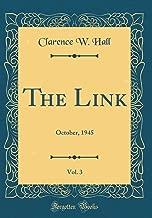The Link, Vol. 3: October, 1945 (Classic Reprint)