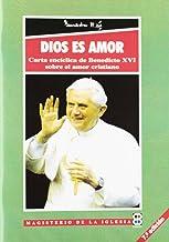 Dios es Amor: Carta Encíclica d Benedicto XVI sobre el amor cristiano (Libros Varios) de Papa Benedicto XVI (2006) Tapa blanda
