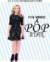 Kylie Minogue A Pop Star