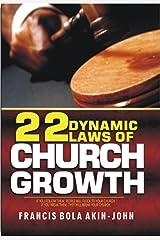 22 Dynamic Laws of Church Growth Kindle Edition