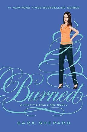 Pretty Little Liars #12: Burned (English Edition)