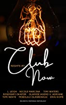 Nights at Club Nova: An Erotic Romance Anthology (English Edition)