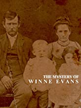 The Mystery Of Winnie Evans