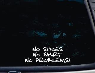 No Shoes No Shirt No Problems! - 8