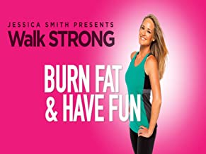 Walk Strong: Burn Fat and Have Fun