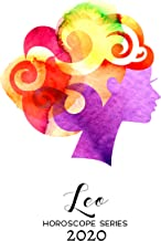 LEO HOROSCOPE 2020 (Astrology Horoscopes Book 5)