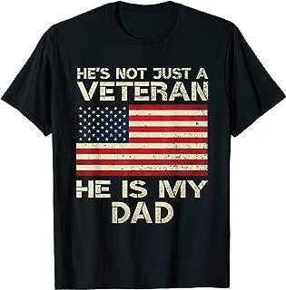VETERAN He Is My DAD American flag Veterans Day Gift T-Shirt