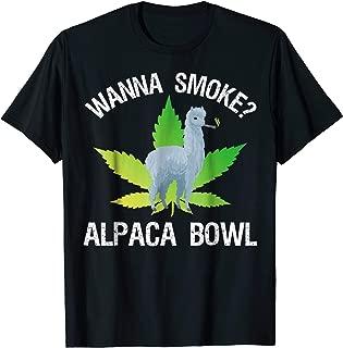 Wanna Smoke? Alpaca Bowl T-Shirt Funny Marijuana Shirts
